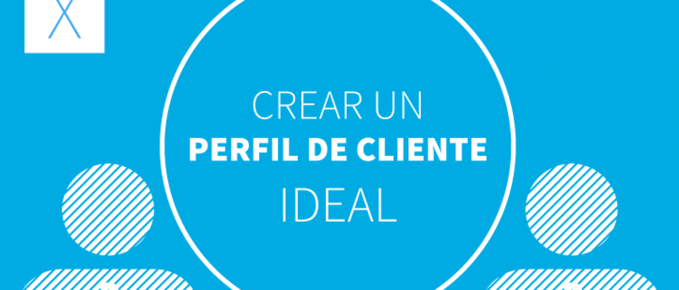 crear cliente ideal